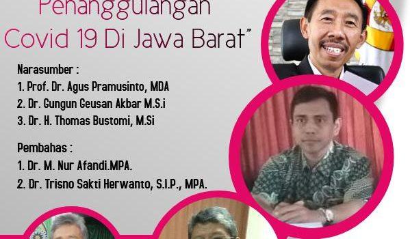 "WEBINAR ""Strategi Kebijakan Penanggulangan Covid-19 di Jawa Barat"""