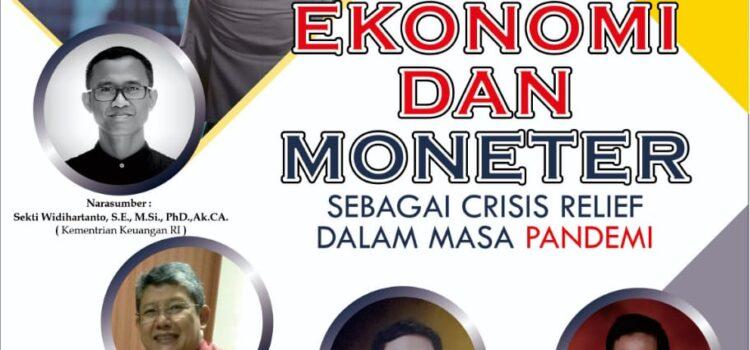 Webinar Kebijakan Ekonomi dan Moneter Sebagai Crisis Relief dalam Masa Pandemi